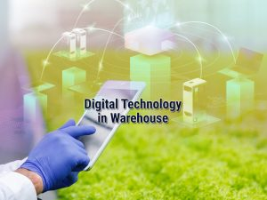 Warehouse digital technology