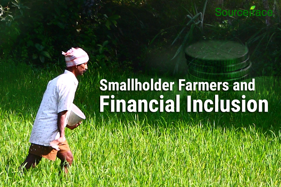 Smallholder farmer financial inclusion