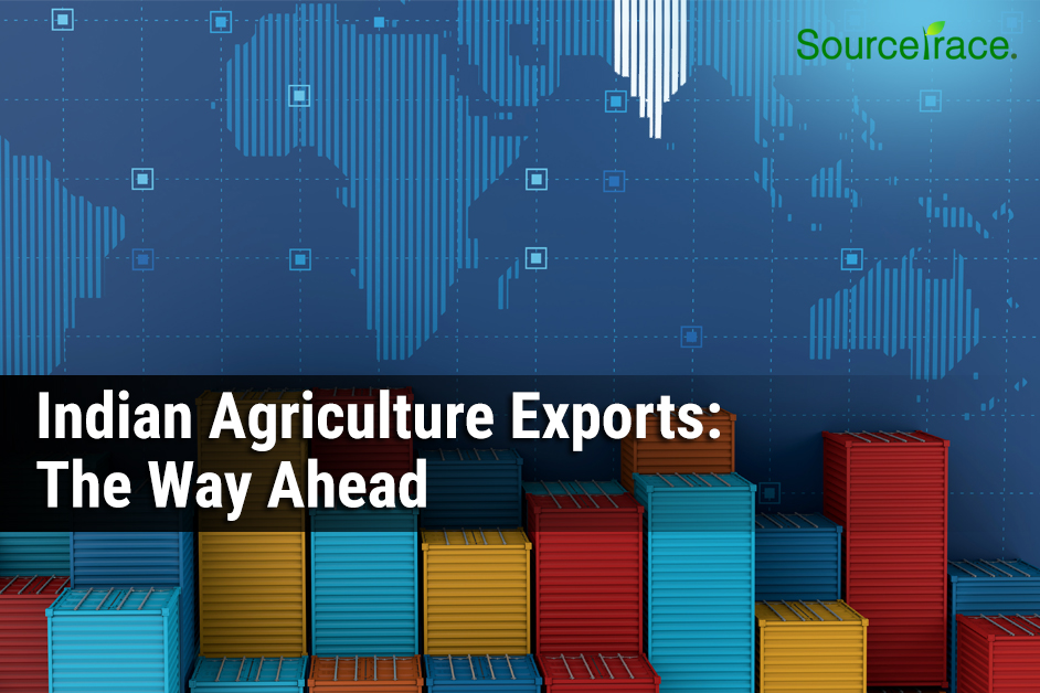 Indian Agriculture Exports: The Way Ahead